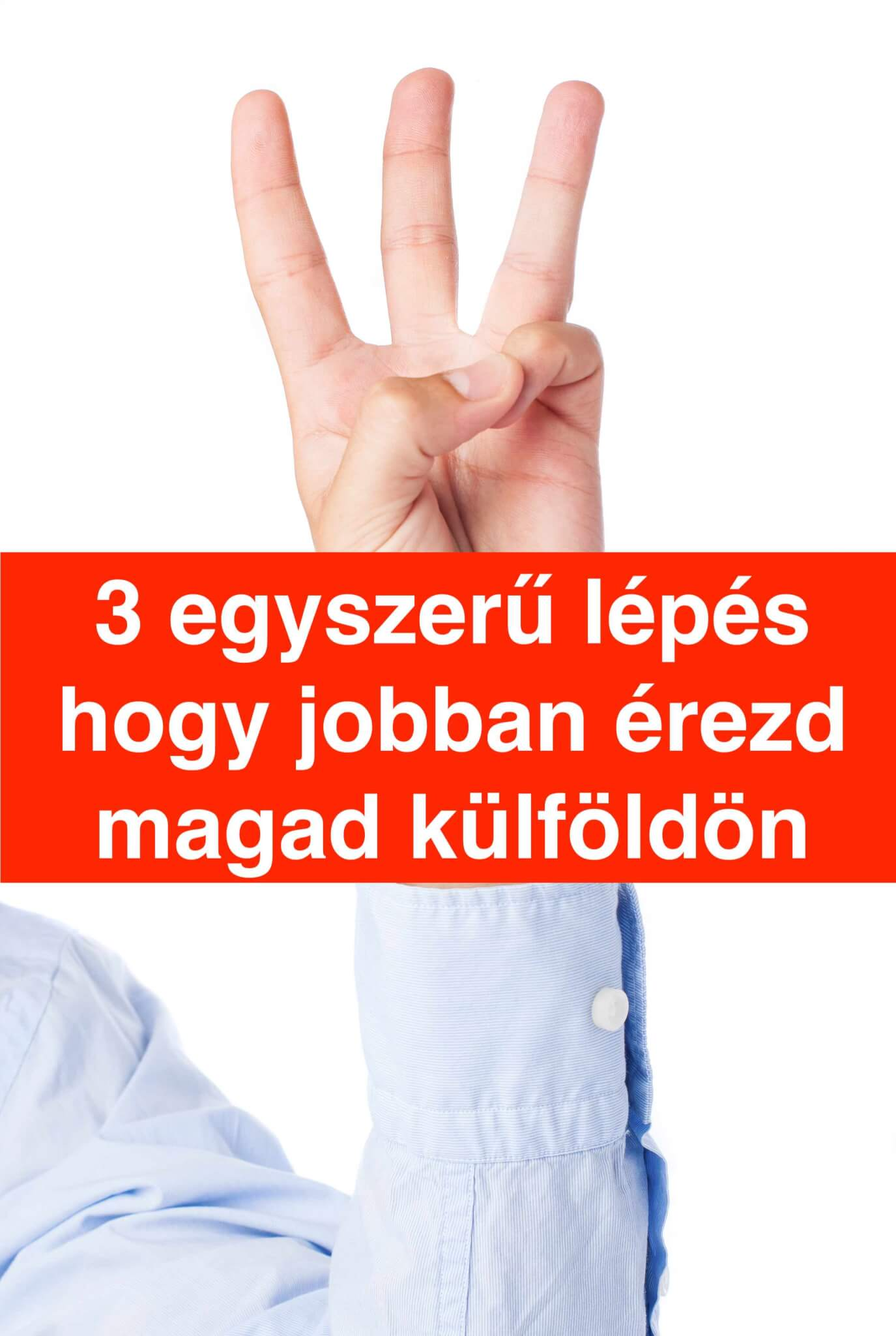 3 lépésben a jobb közérzetért